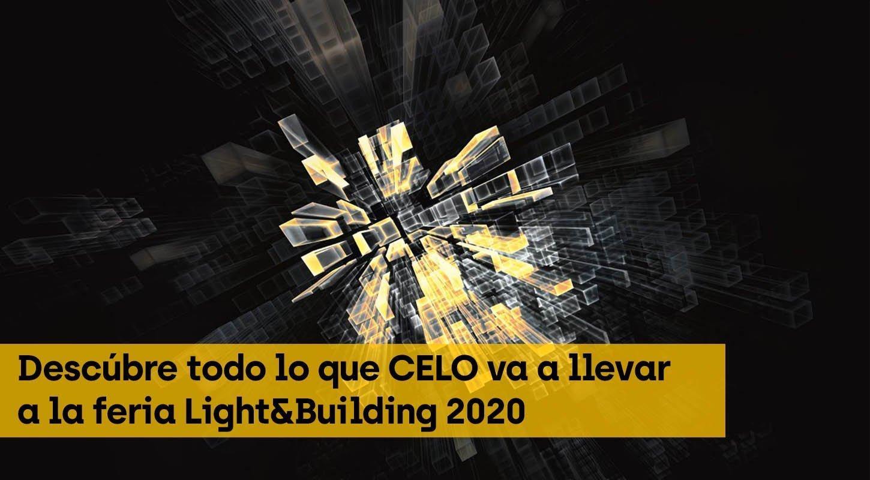 CELO Light&Building 2020